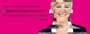 Learn more about the launch of Smart Intuition Technology™ in the press
