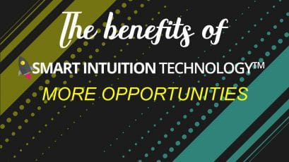 Smart Intuition Technology™ means: more opportunities